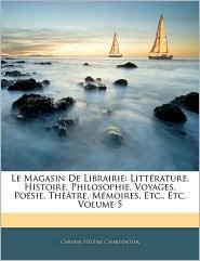 Le Magasin De Librairie - Gervais H L Ne Charpentier
