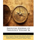 American Journal of Philology, Volume 26 - Jstor