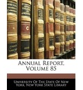 Annual Report, Volume 85 - Of The State of New University of the State of New York