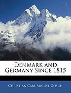 Denmark and Germany Since 1815