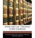 Speeches of Thomas Lord Erskine - Edward Walford