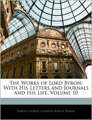 The Works Of Lord Byron - Lord Byron