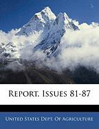Report, Issues 81-87