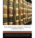 The Publishers Weekly, Volume 71, Part 1 - Publishers Weekly