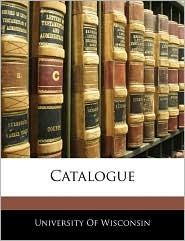 Catalogue - University Of Wisconsin