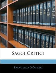 Saggi Critici - Francesco D'Ovidio