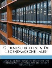 Gedenkschriften In De Hedendaagsche Talen - Koninklijk Nederlandsch Instituut Van We
