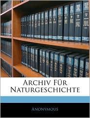 Archiv Fa'R Naturgeschichte - Anonymous