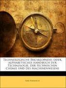 Karmarch, Karl: Technologische Encyklopadie: oder, alphabetisches handbuch der Technologie, der technischen Chemie und des Machinenwesens