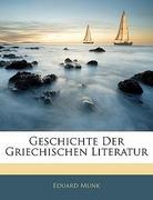Munk, Eduard: Geschichte der griechischen Literatur