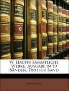 Anonymous: W. Hauffs Sämmtliche Werke, Ausgabe in 10 Bänden, Dritter Band