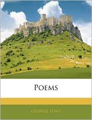 Poems - George Lunt