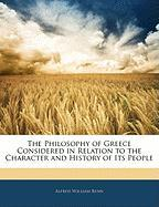 The Philosophy of Greece Considered in Relation to the Character and History of Its People