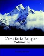 Anonymous: L´ami De La Religion, Volume 62