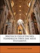 Meyer, Heinrich August Wilhelm: Kritisch Exegetisches Handbuch über das neue Testament.