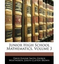 Junior High School Mathematics, Volume 3 - David Eugene Smith