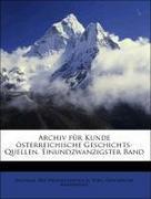 Akademie Der Wissenschaften In Wien. Historische Kommission: Archiv für Kunde österreichische Geschichts-Quellen. Einundzwanzigster Band