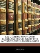 Roth, Justus: Die Gesteins-Analysen in Tabellarischer Übersicht Und Mit Kritischen Erläuterungen