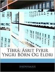 T br: srit Fyrir Yngri B rn Og Eldri - Anonymous