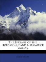 The Indians of the Housatonic and Naugatuck Valleys