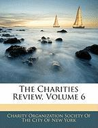 The Charities Review, Volume 6