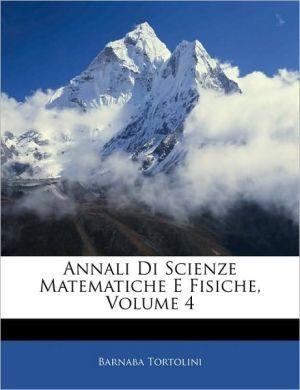 Annali Di Scienze Matematiche E Fisiche, Volume 4 - Barnaba Tortolini