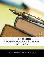 The Yorkshire Archaeological Journal, Volume 7