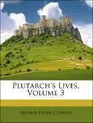 Clough, Arthur Hugh;Dryden, John;Plutarch, Arthur Hugh: Plutarch´s Lives, Volume 3
