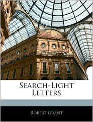 Search-Light Letters - Robert Grant