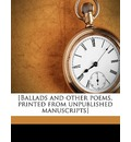 [Ballads and Other Poems, Printed from Unpublished Manuscripts] Volume 8 - George Henry Borrow