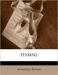 Hymns - Horatius Bonar