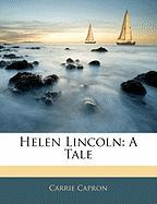 Helen Lincoln: A Tale