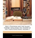Abel's Theorem and the Allied Theory - Henry Frederick Baker