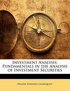 Investment Analysis: Fundamentals in the Analysis of Investment Securities