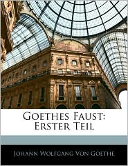 Goethes Faust - Johann Wolfgang von Goethe