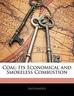 Coal: Its Economical and Smokeless Combustion