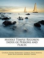Middle Temple Records: Index of Persons and Places