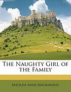 The Naughty Girl of the Family
