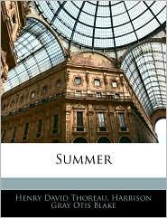 Summer - Henry David Thoreau, Harrison Gray Otis Blake