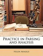 Practice in Parsing and Analysis