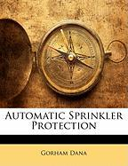 Automatic Sprinkler Protection