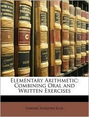 Elementary Arithmetic - Edward Sylvester Ellis
