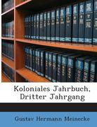 Meinecke, Gustav Hermann: Koloniales Jahrbuch, Dritter Jahrgang