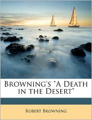 "Browning's ""A Death in the Desert"""