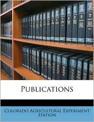 Publications - Colorado Agricultural Experimen Station