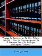Anonymous: Voyage De Découvertes De L´ast Ralabe, Exécuté ... Sous Le Commandement De J. Dumont D´urville. Zoölogie, Mollusques, Volume 1