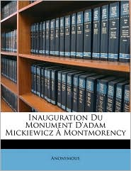 Inauguration Du Monument D'adam Mickiewicz Montmorency - Anonymous