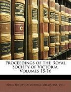 Proceedings of the Royal Society of Victoria, Volumes 15-16