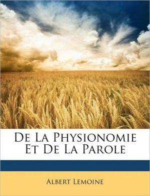 de La Physionomie Et de La Parole