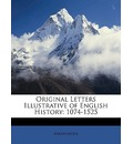 Original Letters Illustrative of English History - Anonymous